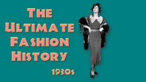 ultimate fashion history 1930s