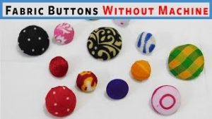 Fabric buttons without machine