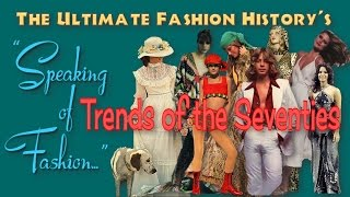 Fashion trends of the seventies