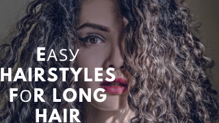 Eаѕу Hairstyles fоr Long Hair